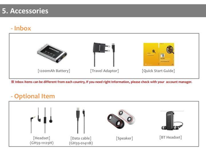 5. Accessories