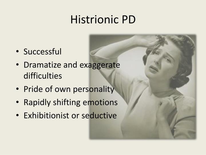 Histrionic PD