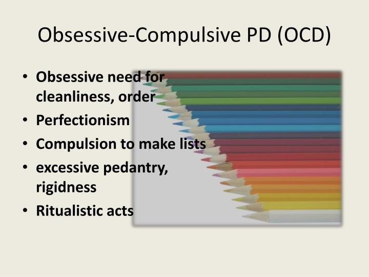 Obsessive-Compulsive PD (