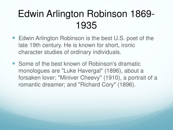 Edwin Arlington Robinson 1869-1935