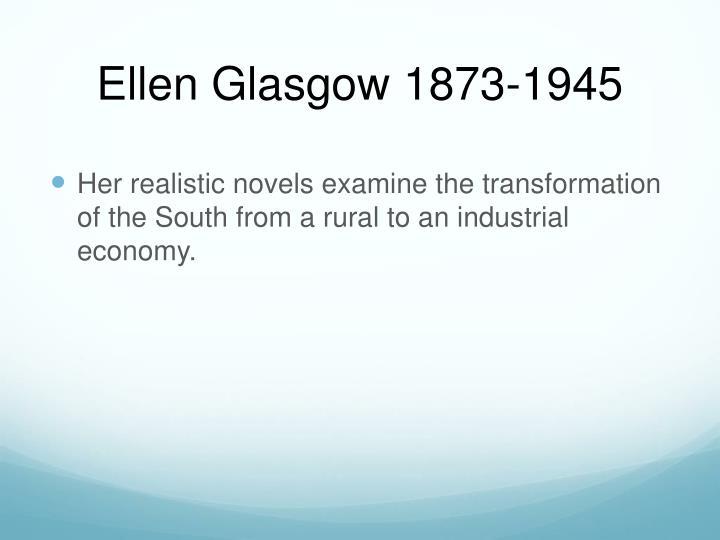 Ellen Glasgow 1873-1945