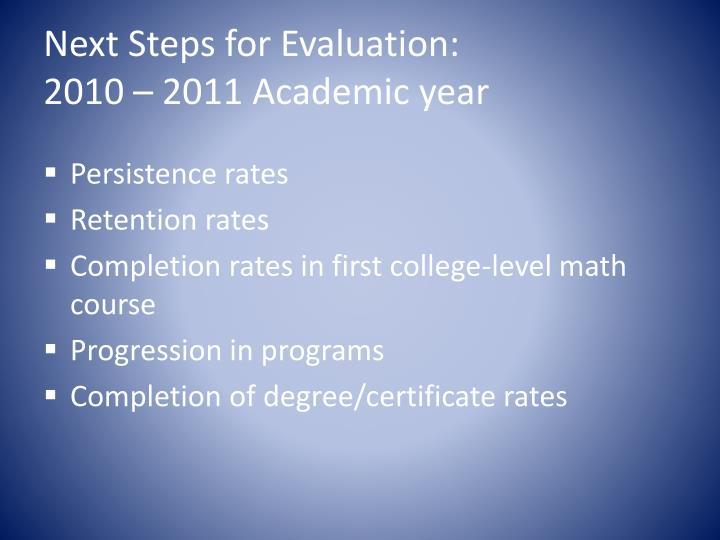 Next Steps for Evaluation:
