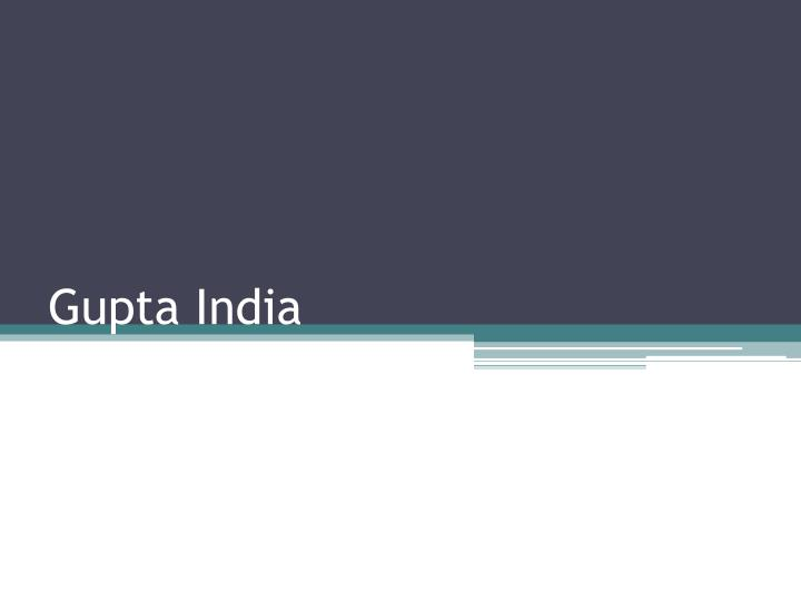 Gupta India