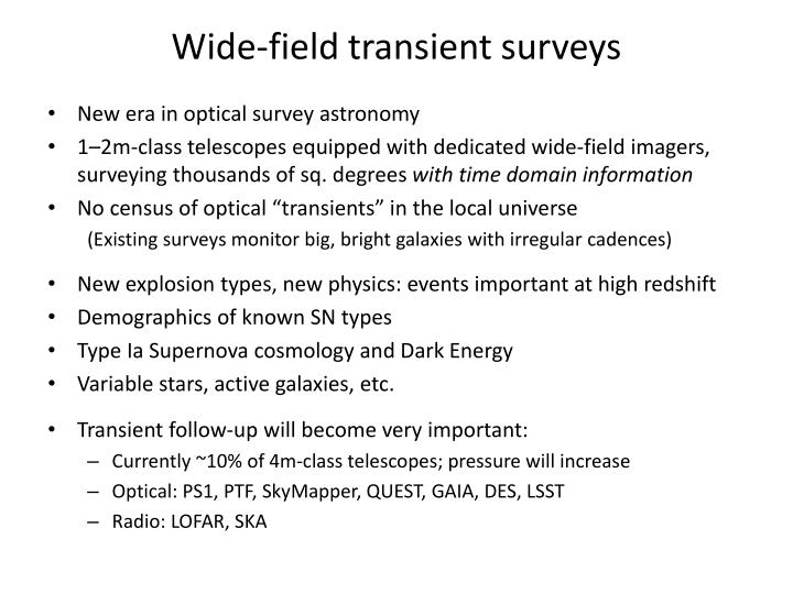 Wide field transient surveys