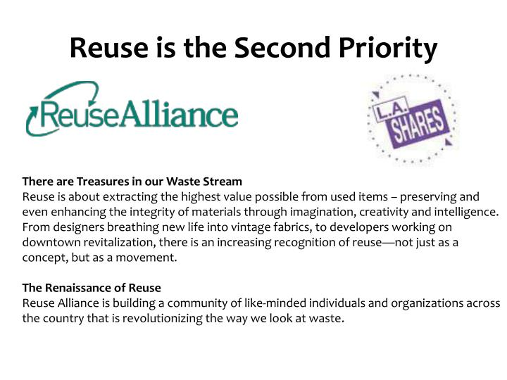 Reuse is the Second Priority