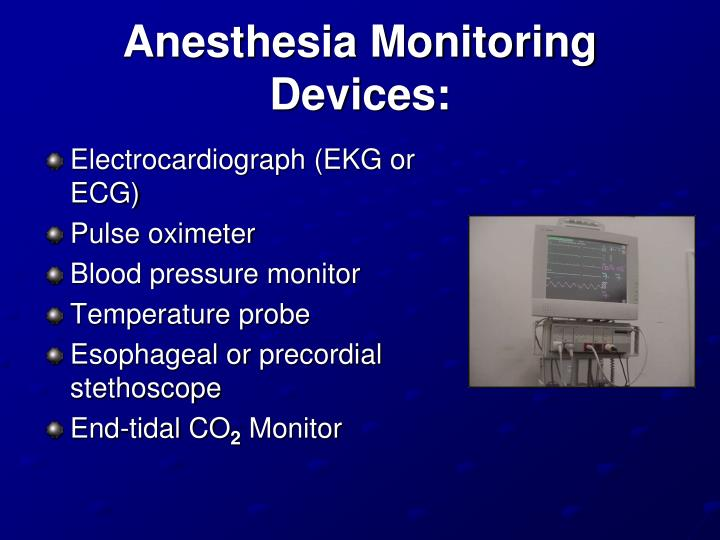 Anesthesia Monitoring Devices: