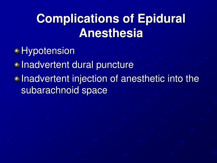 Complications of Epidural Anesthesia