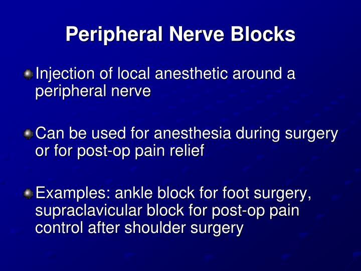 Peripheral Nerve Blocks