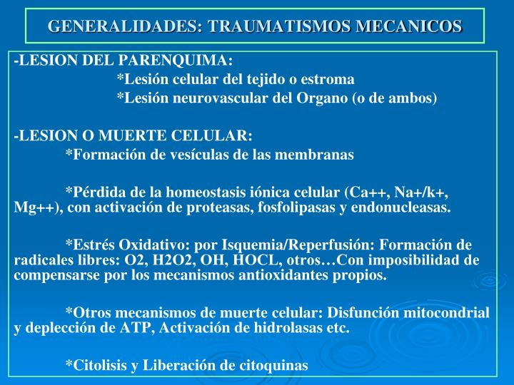GENERALIDADES: TRAUMATISMOS MECANICOS