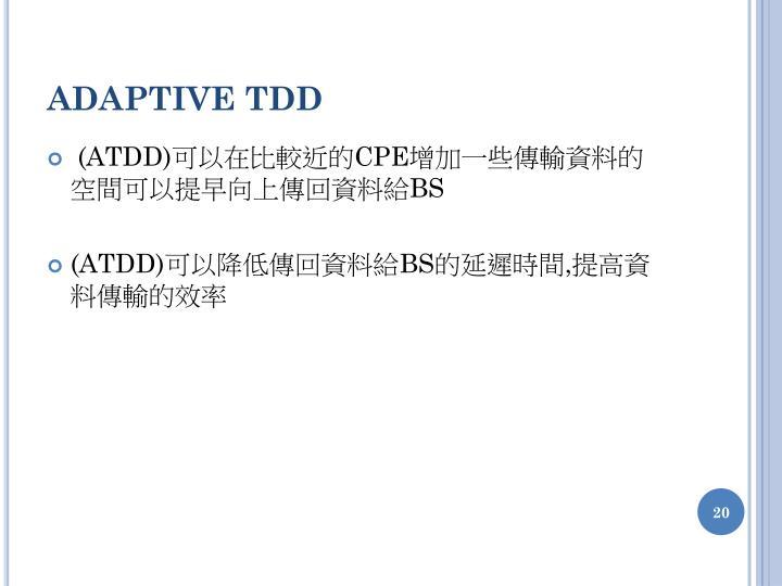 ADAPTIVE TDD