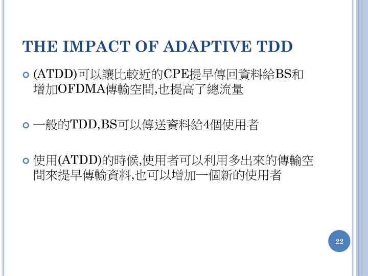 THE IMPACT OF ADAPTIVE TDD