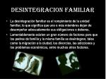 desintegracion familiar