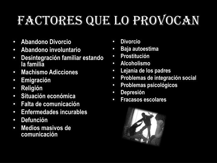 Factores que lo provocan