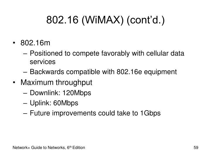 802.16 (WiMAX) (cont'd.)