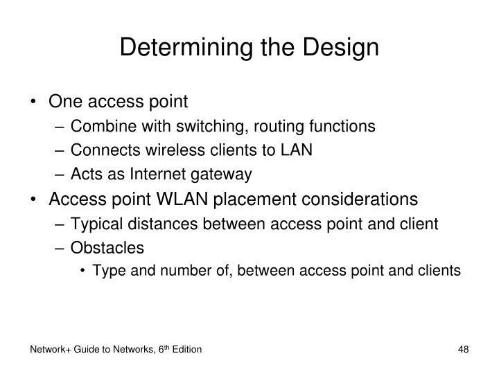 Determining the Design