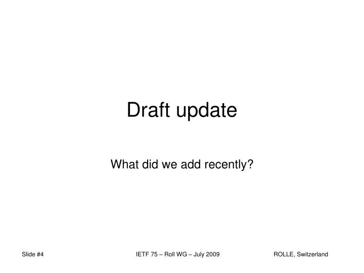 Draft update