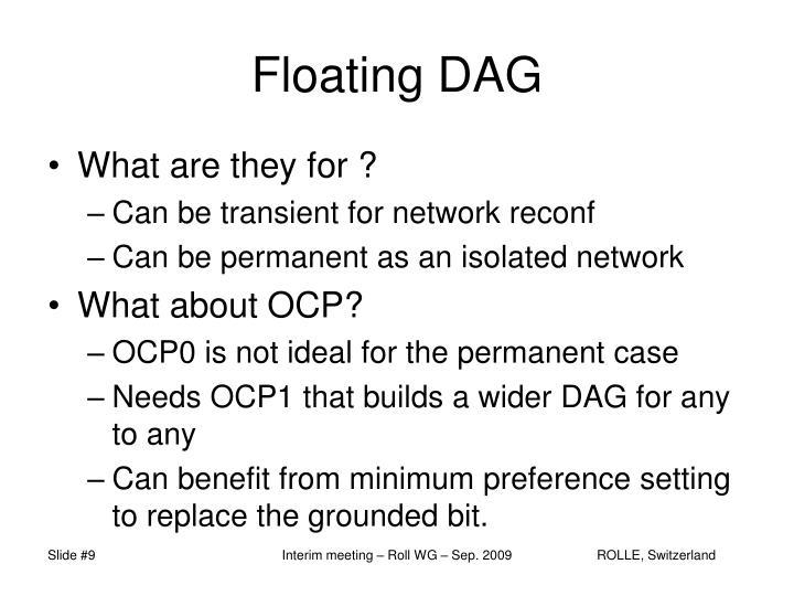 Floating DAG