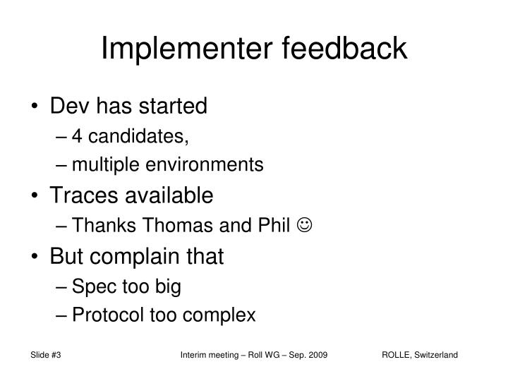 Implementer feedback