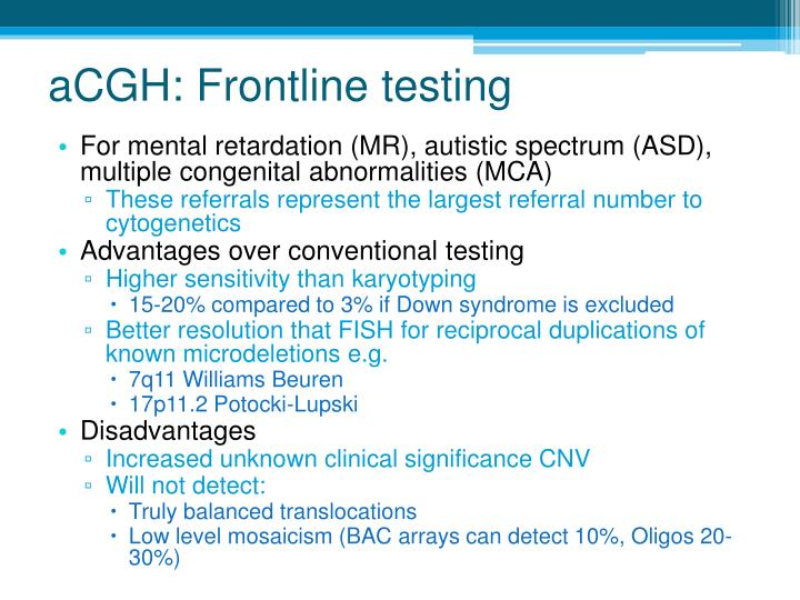 aCGH: Frontline testing