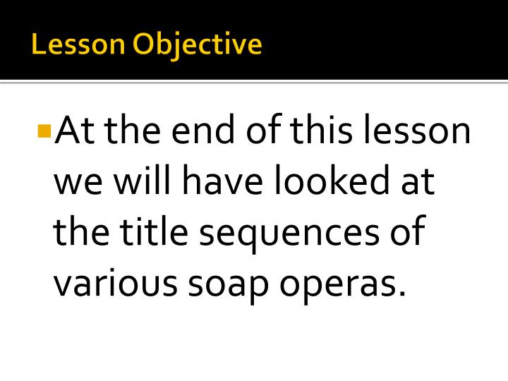 Lesson objective