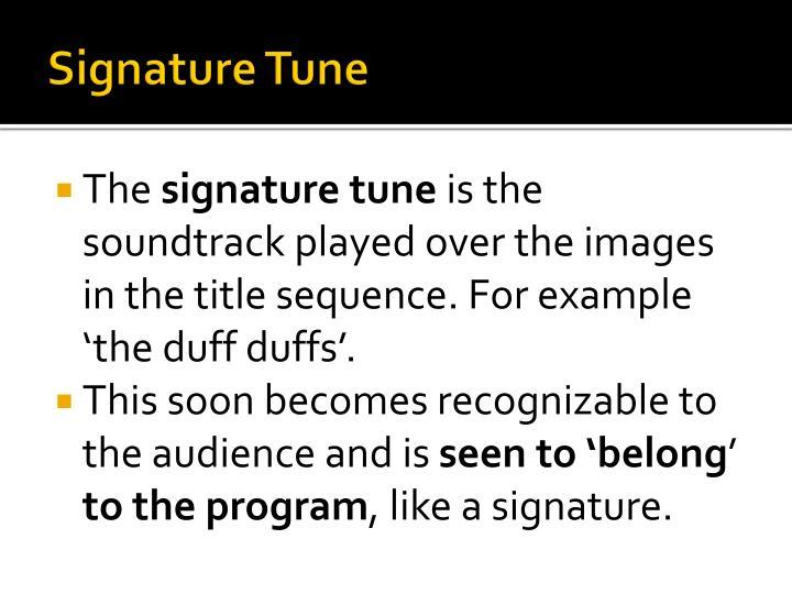Signature Tune