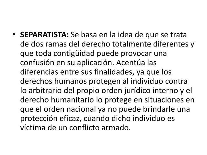 SEPARATISTA: