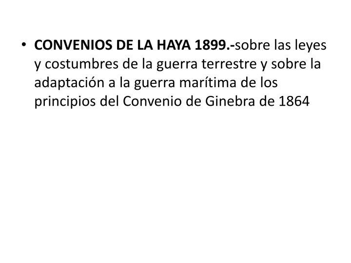 CONVENIOS DE LA HAYA 1899.-