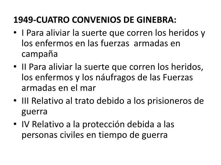 1949-CUATRO CONVENIOS DE GINEBRA: