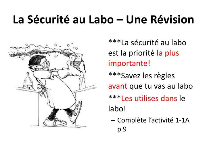 La Sécurité au Labo – Une Révision