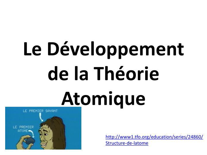 Le Développement de la Théorie Atomique