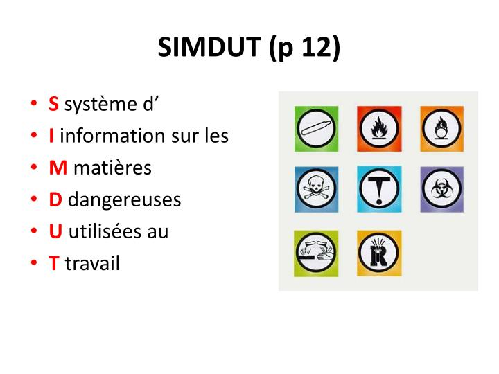 SIMDUT (p 12)