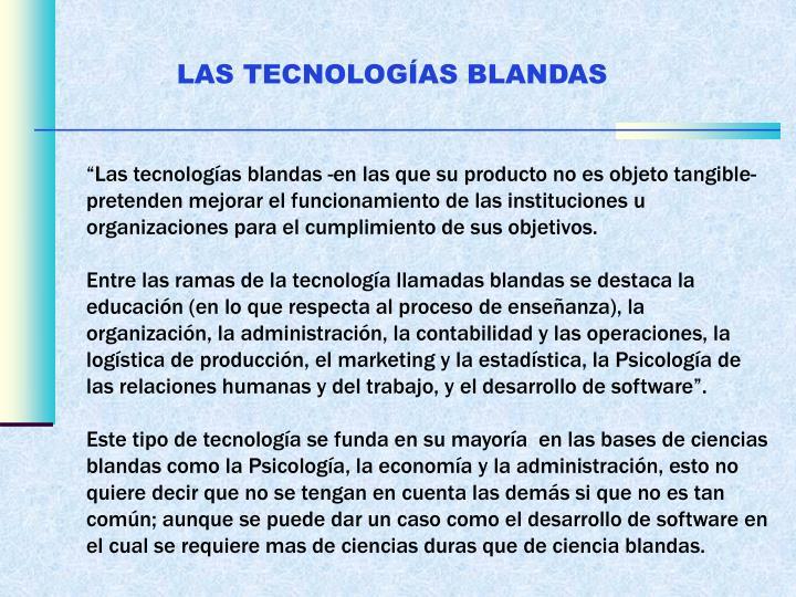 LAS TECNOLOGÍAS BLANDAS