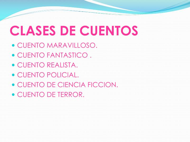 CLASES DE CUENTOS