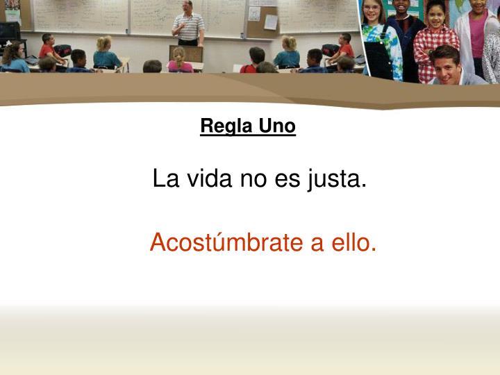 Regla Uno