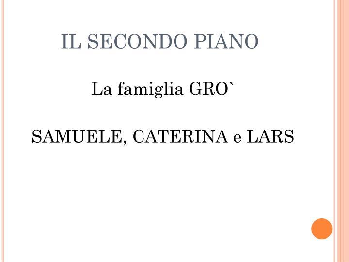 IL SECONDO PIANO