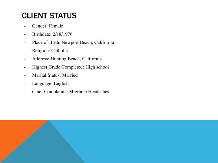 Client Status