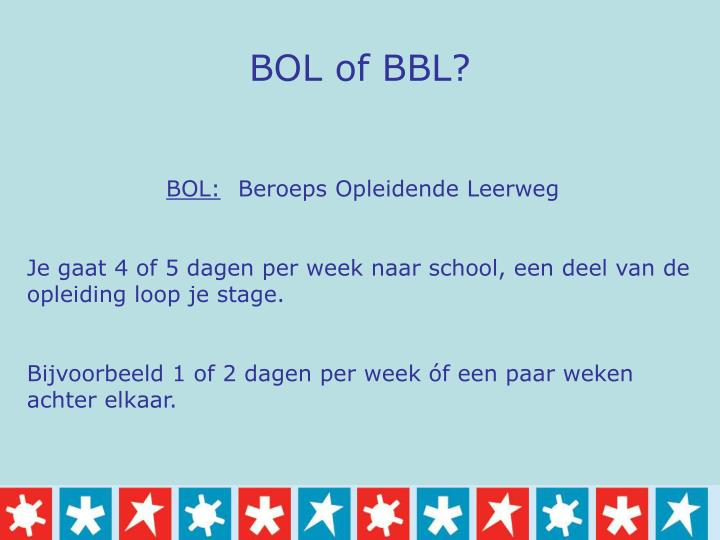 BOL of BBL?