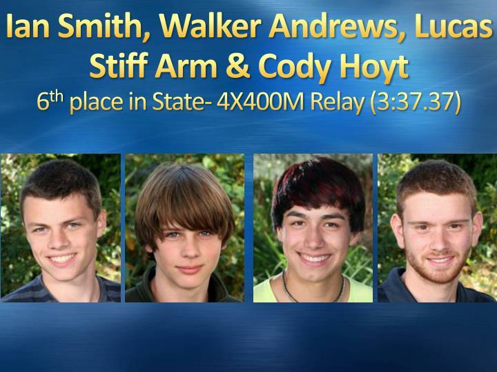Ian Smith, Walker Andrews, Lucas Stiff Arm & Cody Hoyt