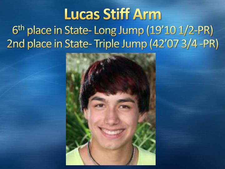 Lucas Stiff Arm