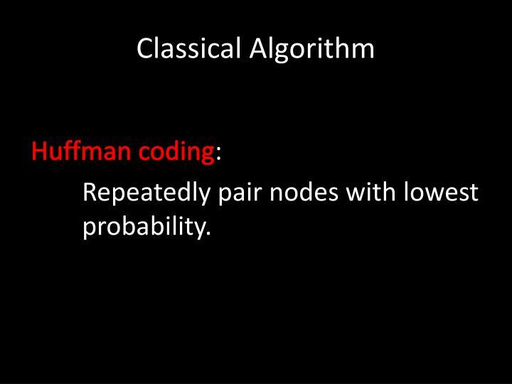 Classical Algorithm