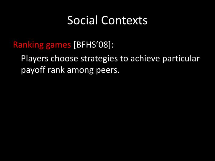 Social Contexts