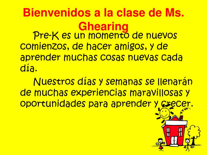 Bienvenidos a la clase de Ms.