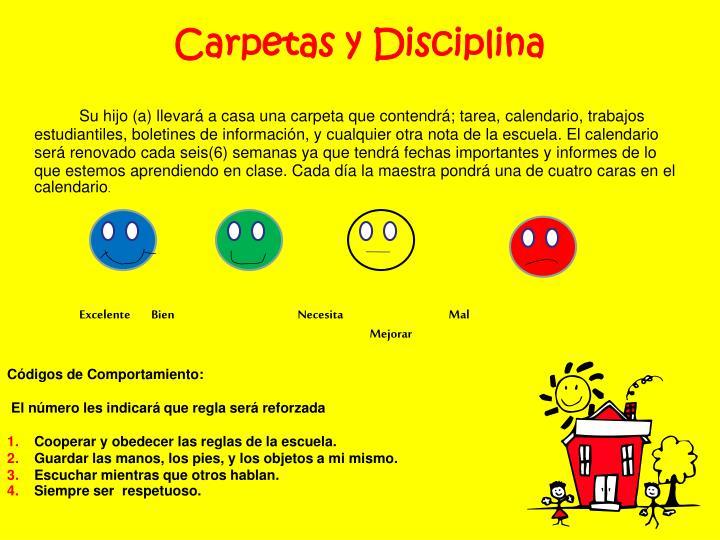 Carpetas y Disciplina