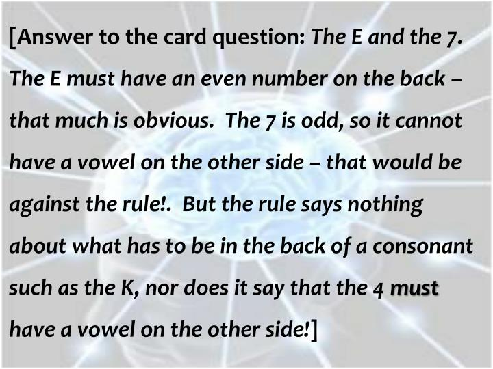 [Answer to the card question: