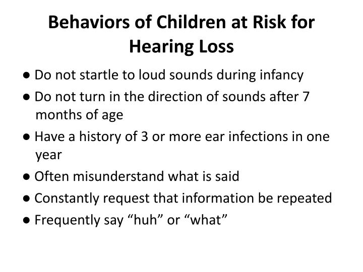 Behaviors of Children at Risk for Hearing Loss