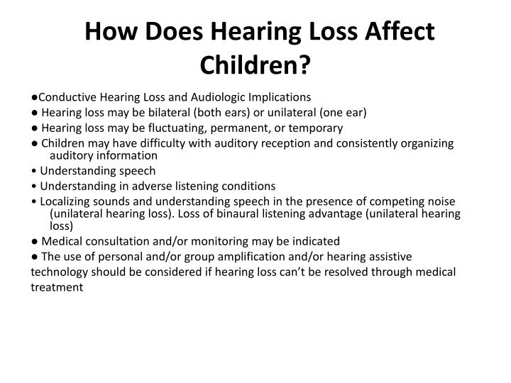 How does hearing loss affect children