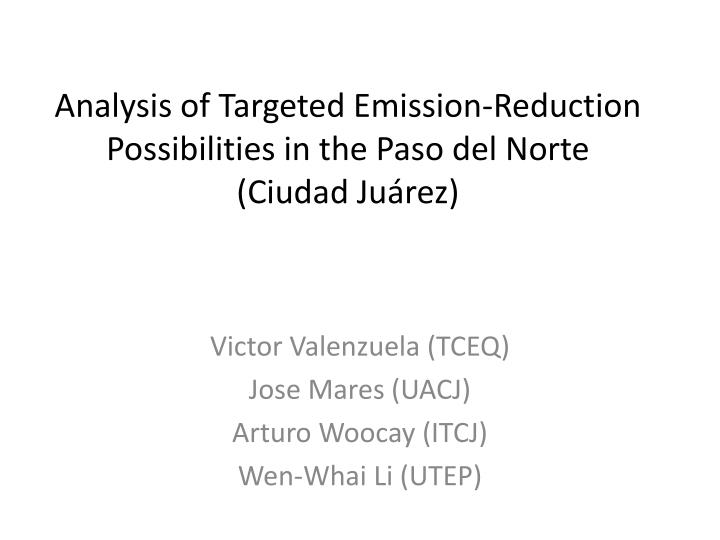 Analysis of Targeted Emission-Reduction Possibilities in the Paso del Norte (Ciudad