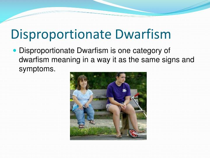 Disproportionate Dwarfism