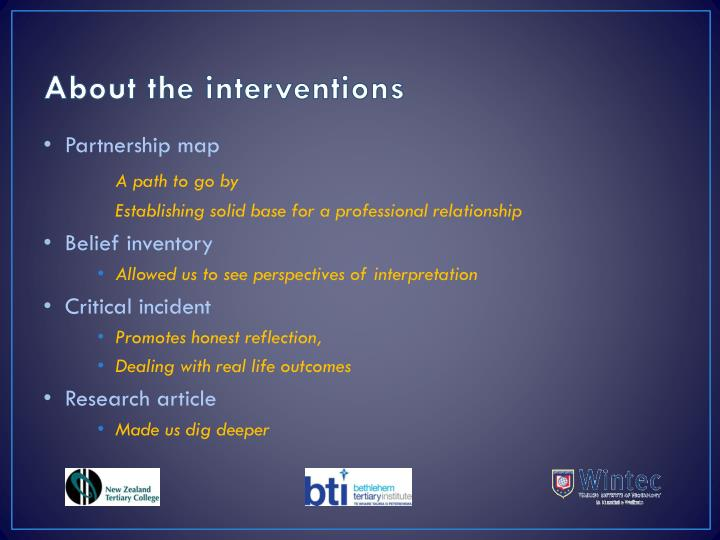 About the interventions