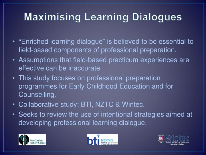 Maximising learning dialogues